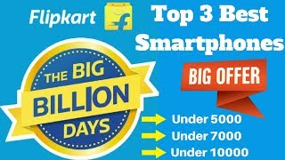 Flipkart Big Billion Days 2017 Best Smartphones Offers | Top 3 Best Smartphones offers