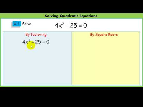 Solving Quadratic Equations by using square roots.