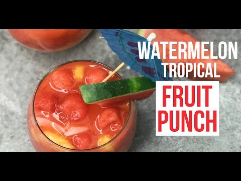 Watermelon Tropical  Fruit Punch