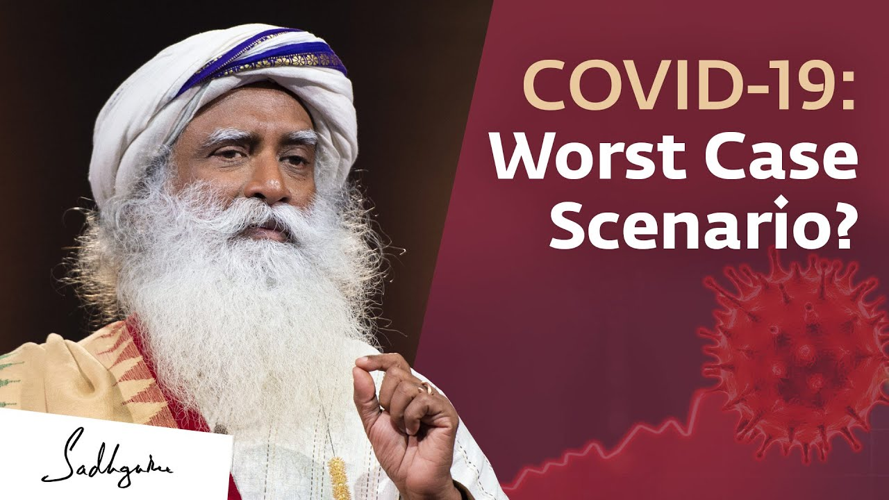 What is the Worst That Can Happen in This COVID Era? 🙏 With Sadhguru in Challenging Times - 28 Jun