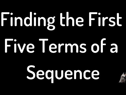 Finding the first five terms of a sequence Example 1