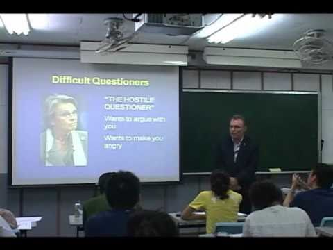 Oral Presentation Skills 6: Difficult Questioners - The Hostile Questioner