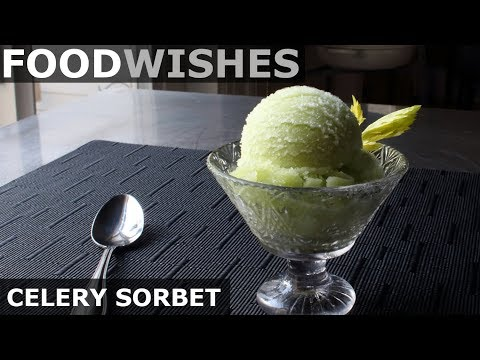 Celery Sorbet - Food Wishes