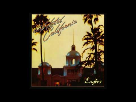 The Eagles - Hotel California (Vocals Half-Step Out of Key)