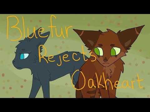 Bluefur rejects Oakheart