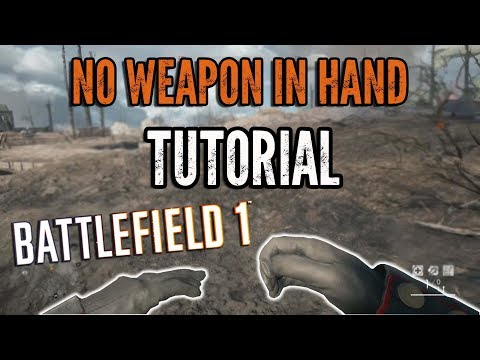 HOW TO HOLD NOTHING IN YOUR HANDS! Battlefield 1 | Tutorial