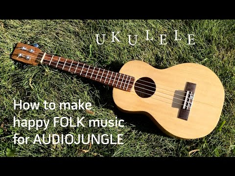 Audiojungle/ Ukulele FOLK music for AUDIOJUNGLE, PON5, PREMIUMBEAT in FL Studio
