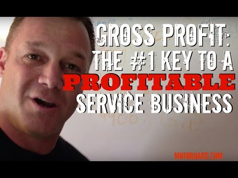 Gross Profit..the #1 Key to a Profitable Service Business