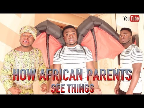 Samspedy - How African Parents See Things vs How They Really Are in Reality