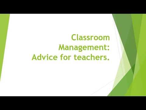 Classroom Management: Advice to teachers.