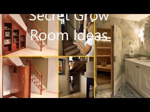 Secret Grow Room Ideas