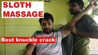 Sloth massage with best knuckle crack