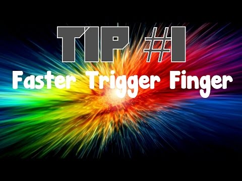 How to have a faster trigger finger