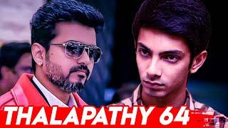 Download 'Thalapathy 64' music director confirmed?   Vijay, Anirudh   Hot Tamil Cinema News Video