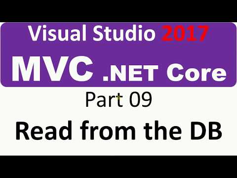 Visual Studio 2017 - MVC Core - Part 09 - Read from the Database
