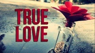 True Love - Heart Warming