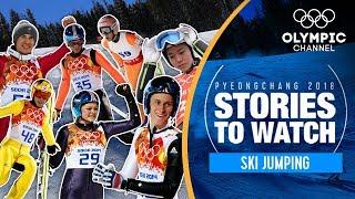 Ski Jumping Stories to Watch at PyeongChang 2018 | Olympic Winter Games