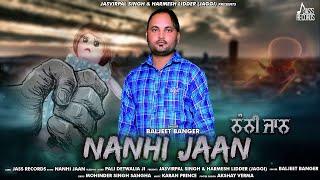 Nanhi Jaan | ( Full Song) | Baljeet Banger | New Punjabi Songs 2019 | Latest Punjabi Songs 2019