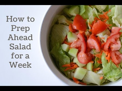How to Prep Ahead Salad for a Week