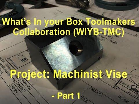 WIYB TMC Machinist Vise   Part 1