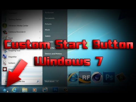 Customize Windows 7 - Part 1 - Change Start Button