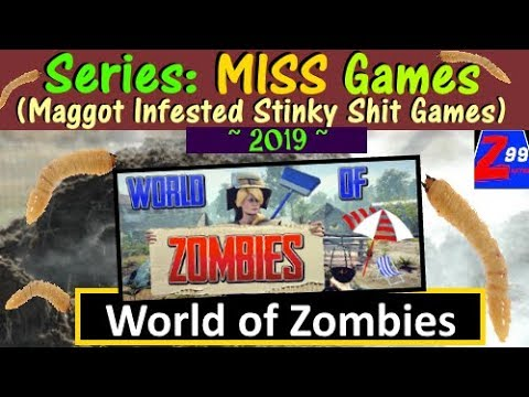 M.I.S.S. #34 - World of Zombies - Three Developers, Three Years To Make This UnReal Trash?!?