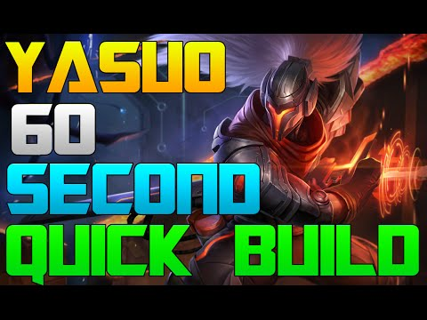 Yasuo Guide/Build - 60 Seconds