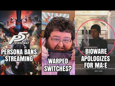 GAMING NEWS - BIOWARE APOLOGIZES, WARPED SWITCHES, PROJECT SCORPIO, PERSONA 5 BANS STREAMERS