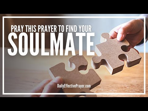 Prayer For Soulmate - Prayers To Find Your Soulmate