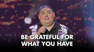 Be Grateful For What You Have | Gabriel Iglesias