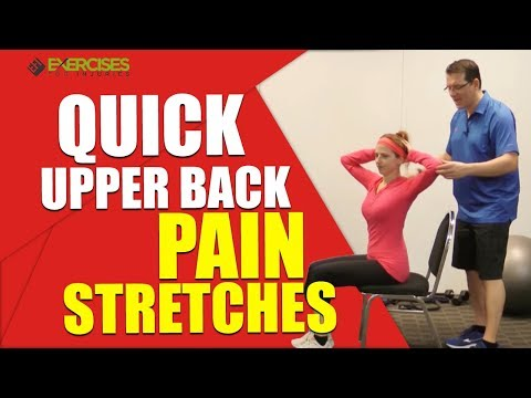 Quick Upper Back Pain Stretches
