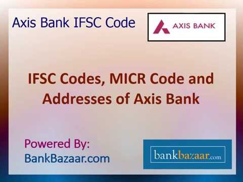 Axis Bank IFSC Code: Tutorial