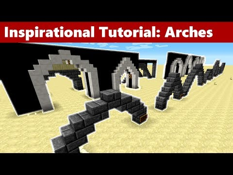 Minecraft How To Build Arches (Tutorial) (Including Roman arch, Ogee arch, Parabolic arch and more!)