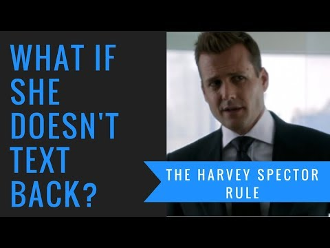 When She Stops Texting You Back [The Harvey Specter Rule]