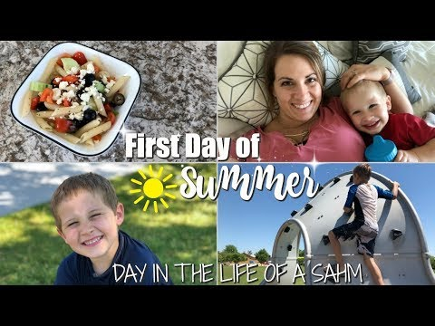 FIRST DAY OF SUMMER 2018 :: DAY IN THE LIFE OF A SAHM :: DITL VLOG
