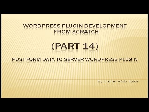 Wordpress Plugin Development tutorial from scratch (Part 14) Post Form data in Wordpress Plugin