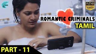 Download Romantic Criminals Latest Tamil Movie Full | Part - 11 | Manoj Nandan, Avanthika, Divya Vijju | MTC Video