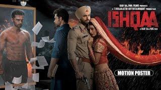 ISHQAA : Motion Poster | Nav Bajwa | Payal Rajput | Aman Singh Deep | Karamjit Anmol |