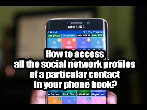 How to access all the social network profiles of a particular contact in your phone book?