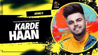 Karde Haan , AKHIL , Manni Sandhu , Official Video , Collab Creation , New Punjabi Songs 2019