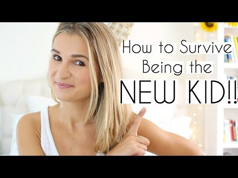 How to Survive Being the New Kid! (Advice)