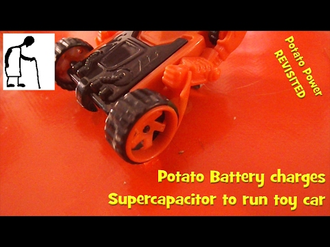 Potato Power revisited PART #9 Potato Battery charges Supercapacitor to run toy car