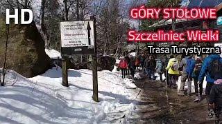 Szczeliniec Wielki Góry Stołowe - Cała Trasa w HD