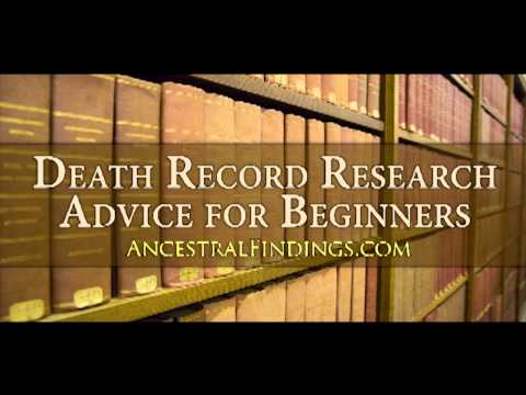 AF-019: Genealogy Basics: Death Record Research Advice for Beginners
