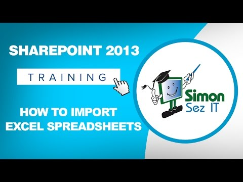 How to Import an Excel Spreadsheet into SharePoint 2013