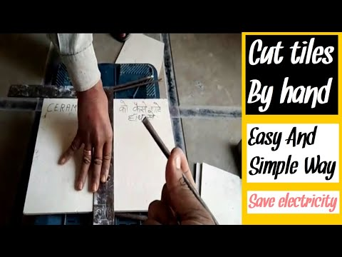 How to cut tiles using hand.