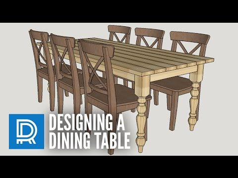 Designing a Dining Table