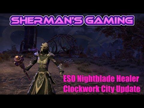 ESO Nightblade Healer Clockwork City Update.