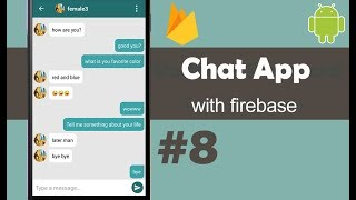 Android Development Tutorial - Chat Application with Firebase and