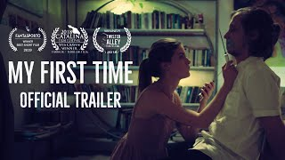 My First Time (2018) Trailer